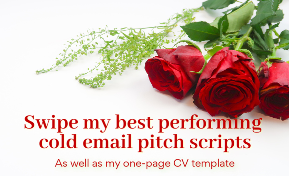 Red Roses and email pitch scripts